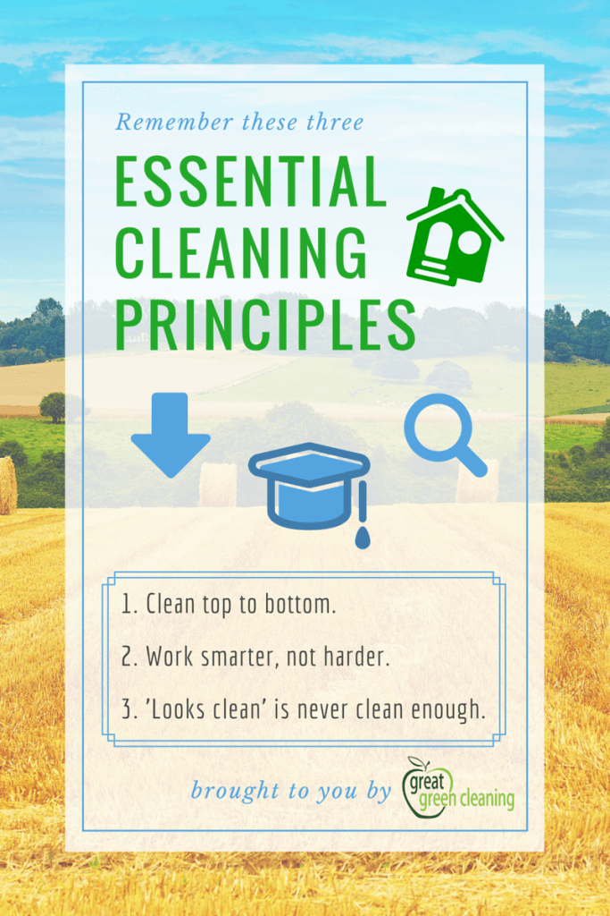 Essential Cleaning Principles